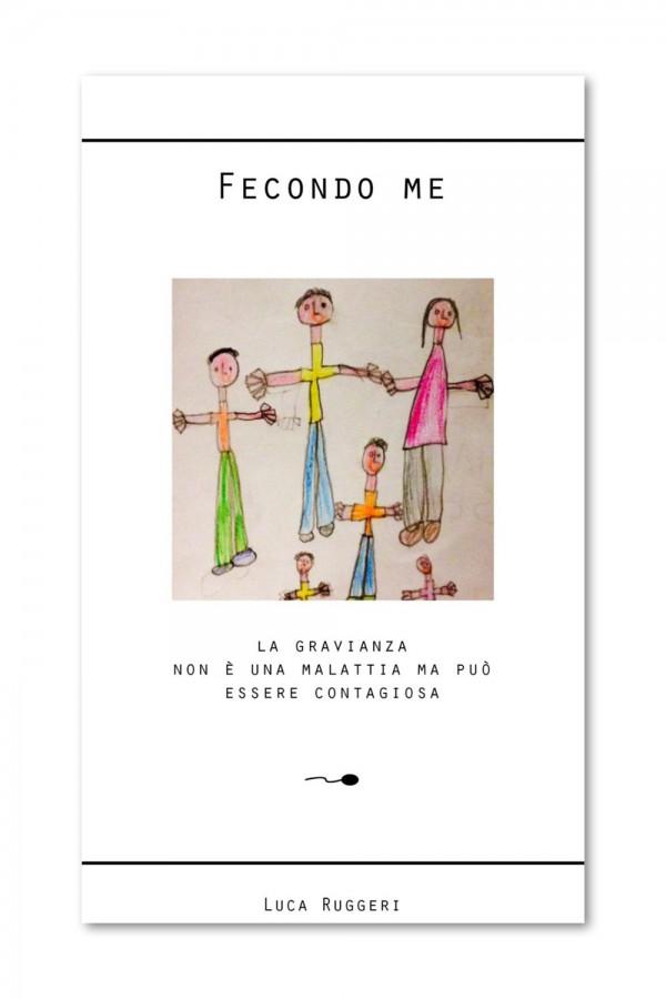 Fecondo Me - Il Libro